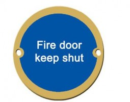 Fire Door Keep Shut Sign 76mm Dia BS5499 Brass £4.90