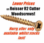Reisser R2 cutter woodscrews in industry packs at new low prices